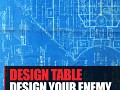 Design Table: 14. Design Your Enemy