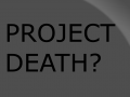 Death of the Project