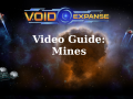 VoidExpanse Guide: Mine Weapons