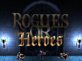 Rogues or Heroes : hello world, trailer, greenlight and demo