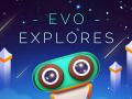 Evo Explores - the story of development