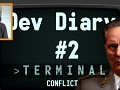 Terminal Conflict - Bringing back the cool into Statehood - Developer Diary 2