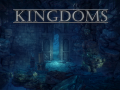 Kingdoms [Update 3]