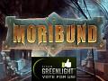 Moribund on Greenlight