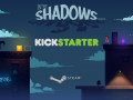 In The Shadows on Kickstarter! and other news!