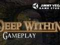 Deep Within Gameplay Trailer Revealed