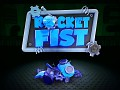 Rocket Fist is coming out May 12 on Steam