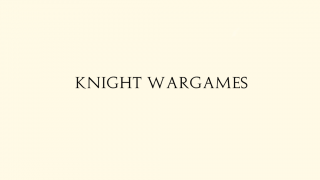 Presentation of Knight Wargames