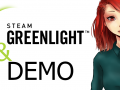 Greenlight and Demo