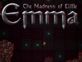 The Madness of Little Emma 1.5 update!
