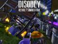 Win&Mac; Demo Release Disobey - Revolt Simulator