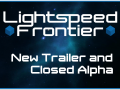 Lightspeed Frontier - New Trailer and Closed Alpha