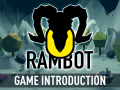 Game Introduction - #1 Rambot Update (Unreal Engine 4)