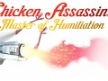 Chicken Assassin Launched Today!