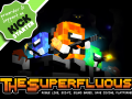 The Superfluous - Kickstarter and Steam Greenlight