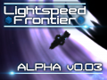 Lightspeed Frontier - Closed Alpha v0.03