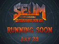 SEUM is coming out July 28!! \m/
