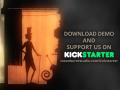 Playable demo, Kickstarter campaign and extended video