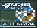 Lightspeed Frontier - Closed Alpha v0.04