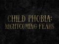 Child Phobia - support on Indiegogo!