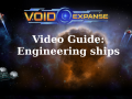 VoidExpanse Guide: Engineering Ships