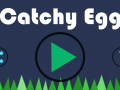 Catchy Egg: Live on Play Store