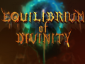 Equilibrium Of Divinity now on Steam Greenlight