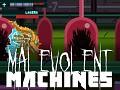 What is Malevolent Machines?