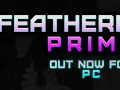 Featherpunk Prime is out now!