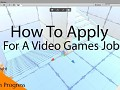 10 Tips When Applying For A Games Industry Job