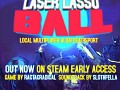 Laser Lasso BALL EARLY ACCESS
