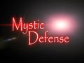 Introducing Mystic Defense and Myself