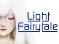 Light Fairytale is now on KickStarter!