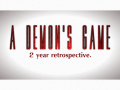 A Demon's Game - 2 year retrospective, how far I've come