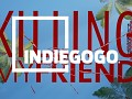 Our IndiGoGO campaign is LIVE!
