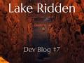 Dev Blog #7 – Exploring Lake Ridden's Environments
