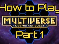 We are releasing a video tutorial series on how to play the game.
