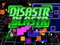 Disastr_Blastr Post-Postmortem