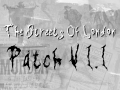 The Streets Of London Patch V1.1 Update