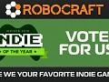 Vote for Robocraft - IndieDB 2016 Indie of the Year Awards