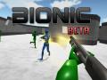 Bionic || Beta Release