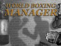 World Boxing Manager Released!