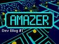 Amazer [Dev Blog #1 ] - New Level Progression