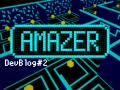 Amazer [Dev Blog #2] - Level Design & Art