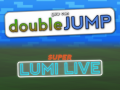 Super Lumi Live - You can Double JUMP Reloaded