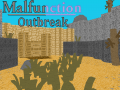 Malfunction: Outbreak's Alpha!