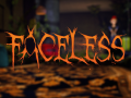 Faceless ~ 2016 Mini-Update