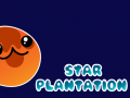 Introducing Star Plantation