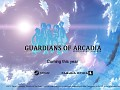 Guardians of Arcadia first trailer is out!