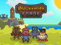 Blacksmith Forge - coming online tomorrow!